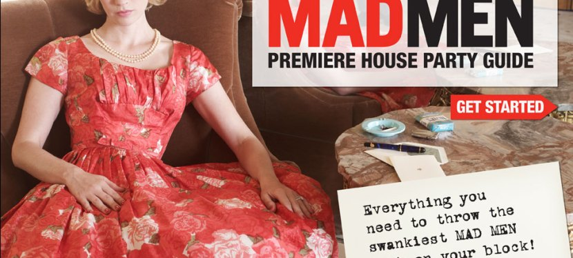 Mad Men Premiere House Party!!