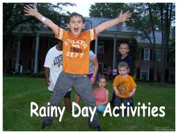 Rainy Day Activites for Kids