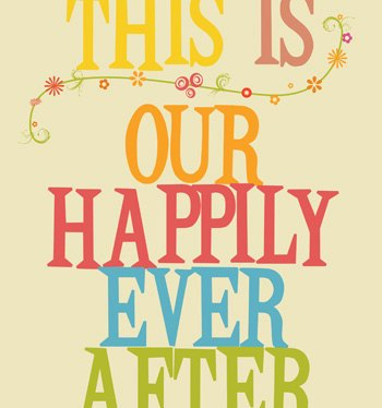 Our Happily Ever after Home