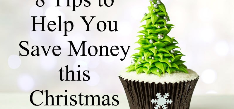 8 Tips to Help You Save Money this Christmas