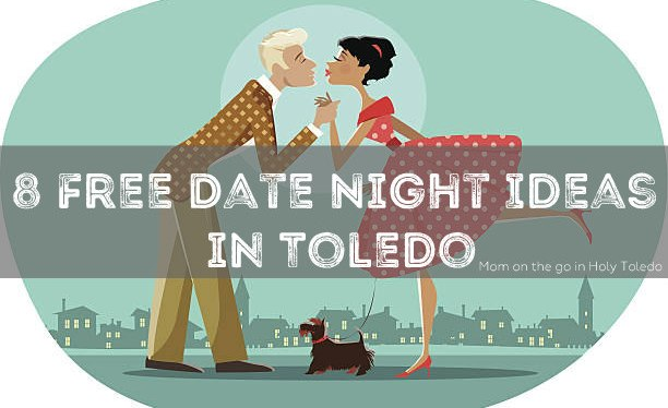 September's 8 Free Date Night Ideas in Toledo