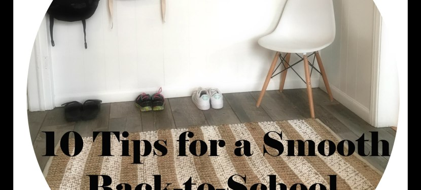 10 Tips for a Smooth Back-to-SchoolTransition