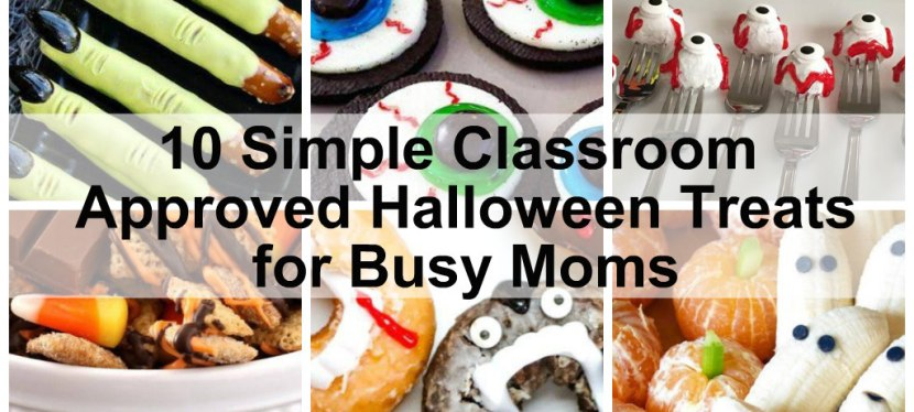 10 Simple Classroom Approved Halloween Treats for Busy Moms