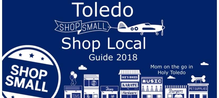 Shop Small, Shop Local 2018 ToledoGuide