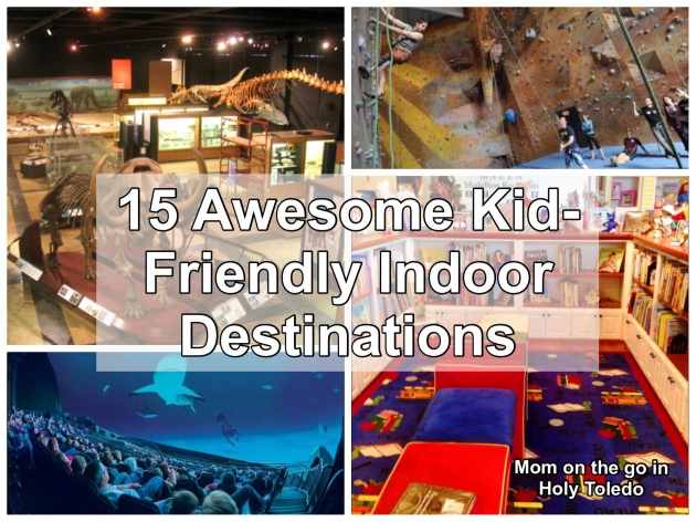 Heres A List Of Some Awesome Kid Friendly Indoor Destinations To Visit In NW Ohio And SE Michigan That Will Allow The Adventures Continue No Matter