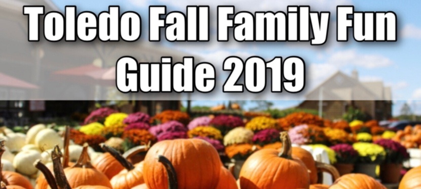 Toledo Fall Family Fun Guide 2019