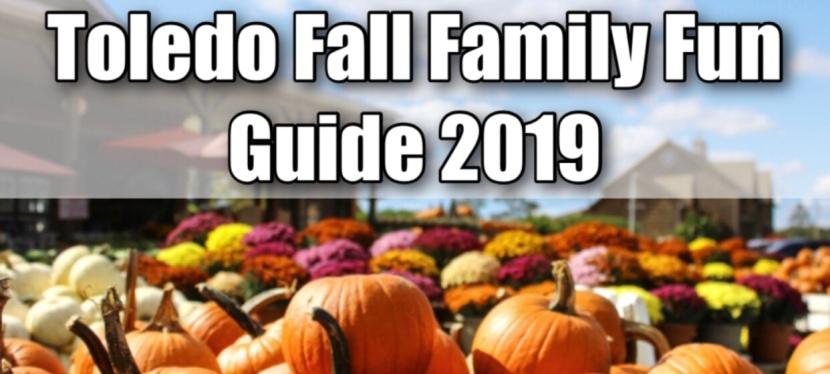 Toledo Fall Family Fun Guide2019