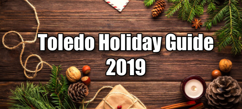 Toledo Holiday Guide 2019 (Deals, Steals, & Discounts included)