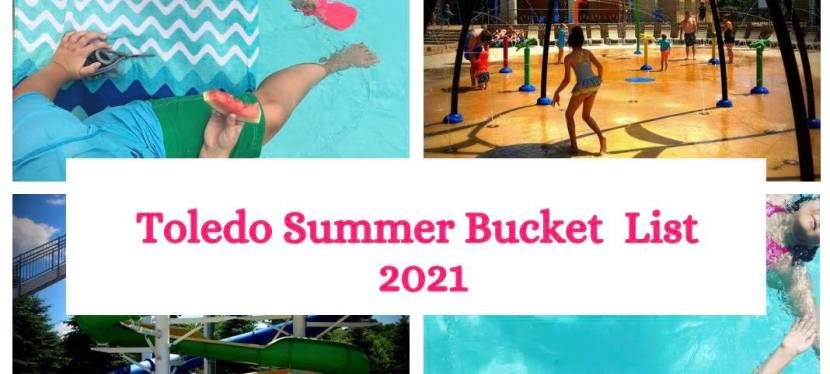Toledo Summer Bucket List 2021